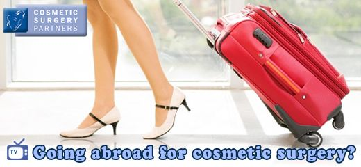What are the risks going abroad for cheap cosmetic surgery?