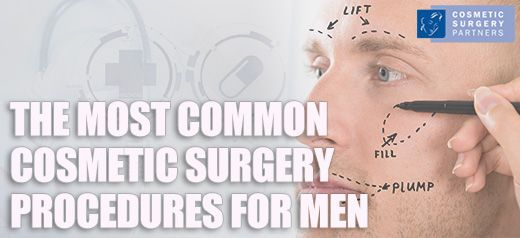 Most Popular Cosmetic Procedures for Men