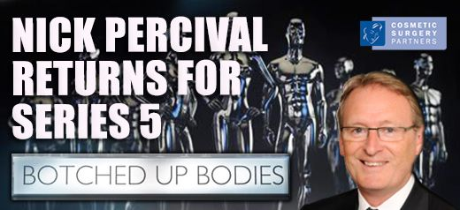 Botched Up Bodies Series 5 featuring surgeon Nick Percival