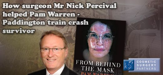 Cosmetic surgeon Nick Percival helps Paddington train crash survivor Pam Warren