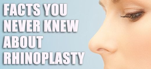 Things you never knew about rhinoplasty surgery