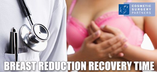 What Is The Recovery Time After Breast Reduction Surgery?