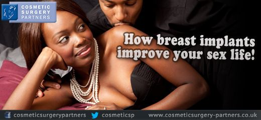 Breast implants can improve your sex life