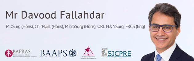 Cosmetic Surgeon Mr Davood Fallahdar