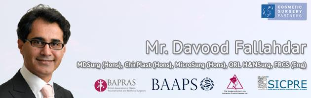 Cosmetic Surgeon Mr Davood Fallahda